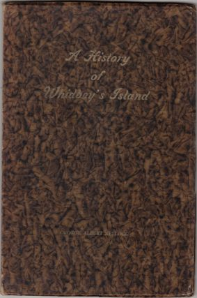 A History of Whidbey's Island (Whidby Island), State of Washington (SIGNED). George Albert Kellogg