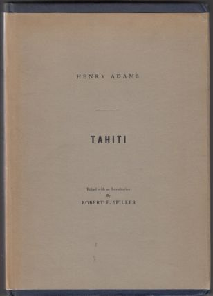 Tahiti: Memoirs of Arii Taimai E. Marama of Eimeo Teriirere of Tooarai Teriinui of Tahiti...