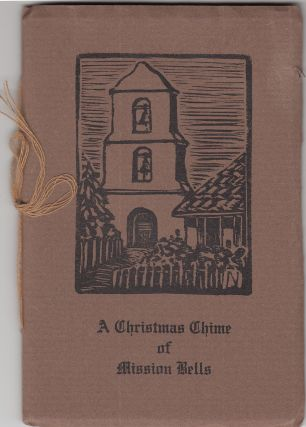 A Christmas Chime of Mission Bells. Andrews, lice Lorraine