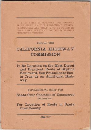 Before the California Highway Commission: In Re Location of Skyline Boulevard, San Francisco to...