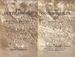 The Outer Shores (2 parts). Joel W. Hedgpeth