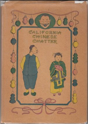 California Chinese Chatter (INSCRIBED, with original drawing). Albert Dressler.