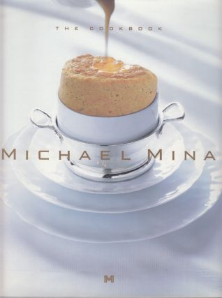 The Cookbook (SIGNED). Michael Mina, Jo Ann Cianciulli