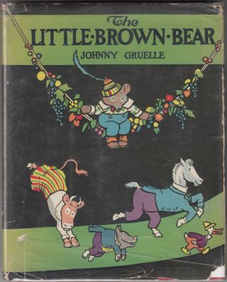 The Little Brown Bear. Johnny Gruelle