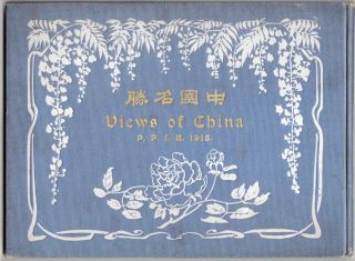 Views of China. Panama-Pacific International Exposition