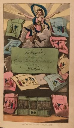 Evelina, or Female Life in London; The History of a Young Lady's Introduction to Fashionable Life, and the Gay Scenes of the Metropolis