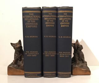 The International Relations of the Chinese Empire (3 volumes). H. B. Morse.