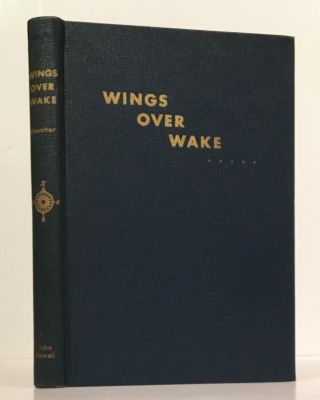 Wings Over Wake (SIGNED by the author). Dorothy Kaucher