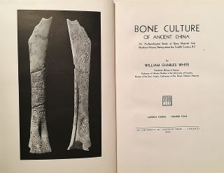 Bone Culture of Ancient China. An Archaeological Study of Bone Material from North Honan, Dating...