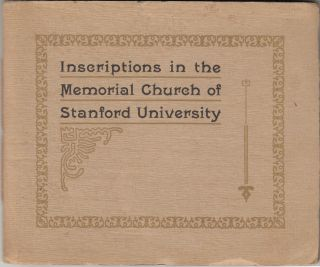 Inscriptions in the Memorial Church of Stanford University. Stanford University, Jane Stanford
