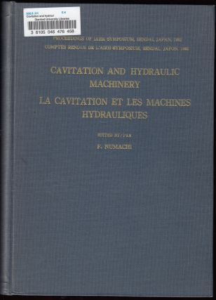 Cavitation and Hydraulic Machinery (La Cavitation et les Machines Hydrauliques). F. Numachi,...