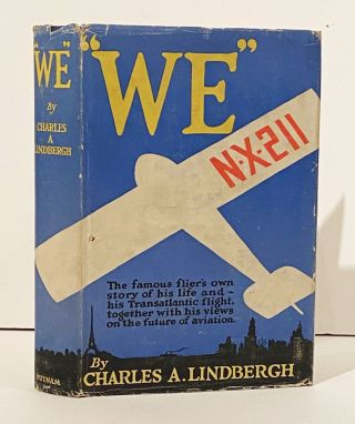 """We"" (SIGNED by Charles & Anne Lindbergh). Charles Lindbergh."