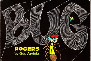Bug Rogers (INSCRIBED, with original photograph). Gus Arriola