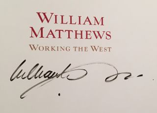 Working the West (SIGNED by Matthews)