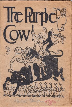 The Purple Cow! (SIGNED). Gelett Burgess.