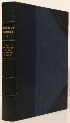 The Writings of Oliver Wendell Holmes (14 volumes)