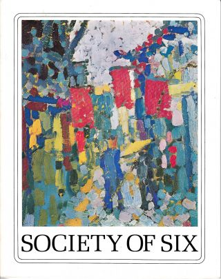 Society Of Six: William Clapp, August Gay, Selden Gile, Maurice Logan, Louis Siegriest, Bernard...