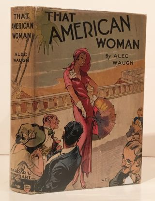 That American Woman (INSCRIBED). Alec Waugh