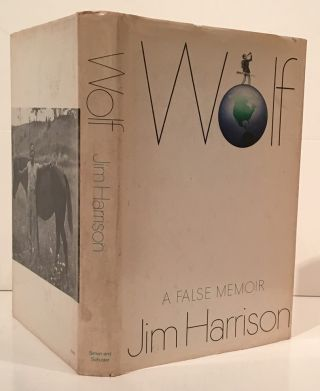 Wolf: A False Memoir. Jim Harrison