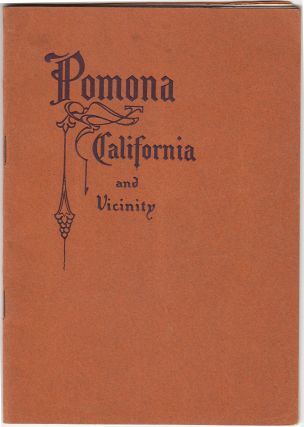 Pomona and Vicinity: The Home of the Goddess of Fruits