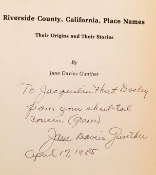 Riverside County, California, Place Names: Their Origins & Their Stories (INSCRIBED)