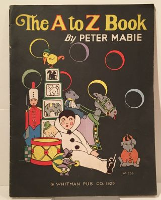 The A to Z Book. Peter Mabie