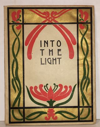 Into the Light. Edward Robeson Taylor