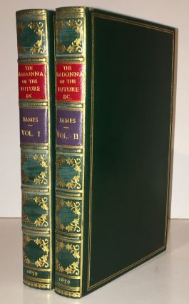 The Madonna of the Future and Other Tales (2 volumes). Henry James