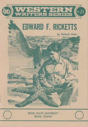 Edward F. Ricketts (Western Writers Series No 21). Richard Astro