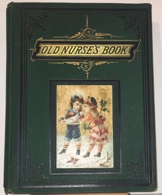Old Nurse's Book of Rhymes, Jingles and Ditties. Charles H. Bennett