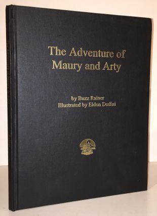 The Adventure of Maury and Arty (INSCRIBED)