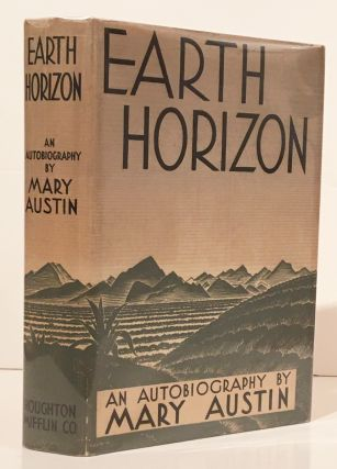 Earth Horizon: An Autobiography. Mary Austin