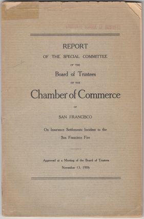 Report of the Special Committee of the Board of Trustees of the Chamber of Commerce of San...