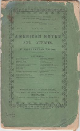 American Notes and Queries Vol. 1, No. 1 (Jan. 1, 1857). William Brotherhead