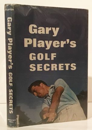 Gary Player's Golf Secrets (SIGNED). Gary Player
