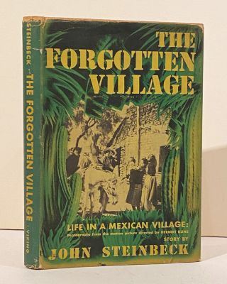 The Forgotten Village (SIGNED). John Steinbeck
