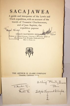 Sacajawea: A Guide and Interpreter of the Lewis and Clark Expedition, With an Account of the Travels of Toussaint Charbonneau, and of Jean Baptiste, the Expedition Papoose (INSCRIBED)