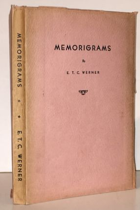 Memorigrams. E. T. C. Werner, Edward Theodore Chalmers