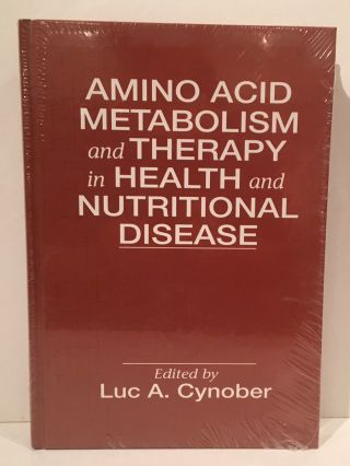 Amino Acid Metabolism in Health and Nutritional Disease. Luc A. Cynober