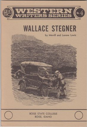 Wallace Stegner (SIGNED). Merrill and Lorene Lewis