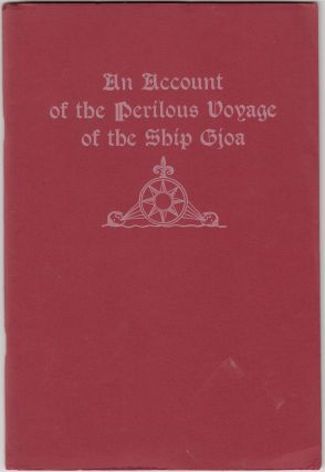 An Account of the Perilous Voyage of the Ship Gjoa