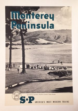 Monterey Peninsula: Served by Southern Pacific's Scenic Coast Route (poster