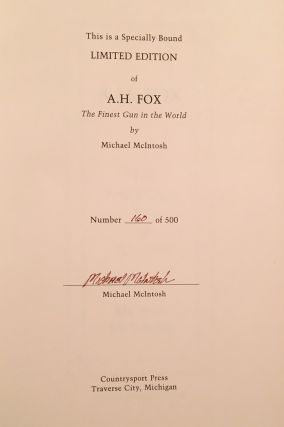 """A.H. Fox: """"The Finest Gun in the World"""" (SIGNED)"""