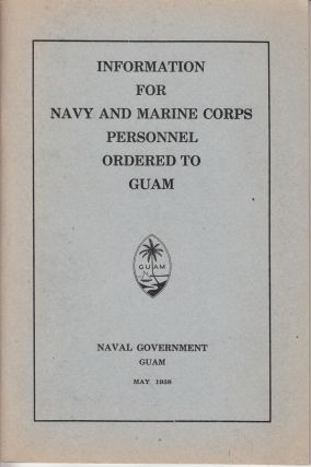 Information for Navy and Marine Corps Personnel Ordered to Guam. James T. Alexander, foreword