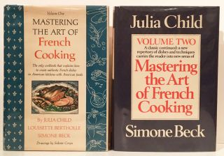 Mastering the Art of French Cooking (Two SIGNED Volumes). Julia Child, Louisette Bertholle,...