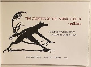 The Maidu Creation Myth (Complete in 4 Volumes)