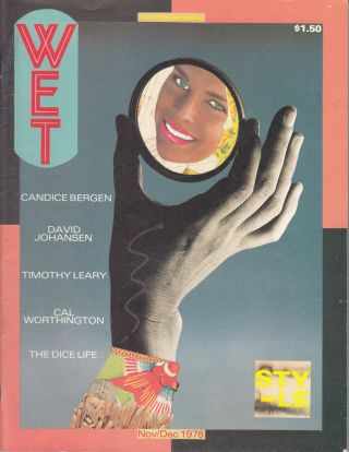 Wet: the Magazine of Gourmet Bathing and Beyond (8 issues)