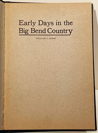 Early Days in the Big Bend Country (SIGNED)