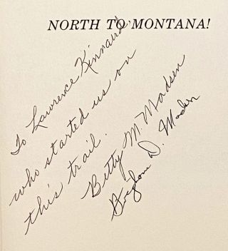 North to Montana!: Jehus, Bullwhackers, and Mule Skinners on the Montana Trail (INSCRIBED)