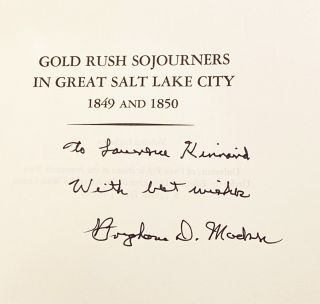 Gold Rush Sojourners in Great Salt Lake City 1849-1850 (INSCRIBED)
